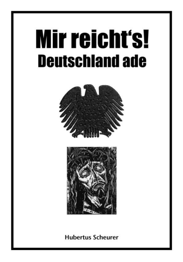 Mir reicht´s – Deutschland ade!
