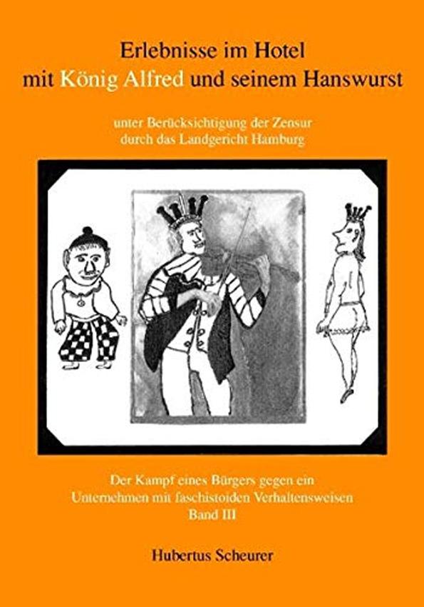 Erlebnisse im Hotel mit König Alfred und seinem Hanswurst – Band 3